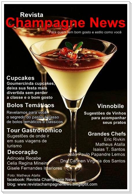 Revista Champagne News, para quem tem estilo e bom gosto como você.