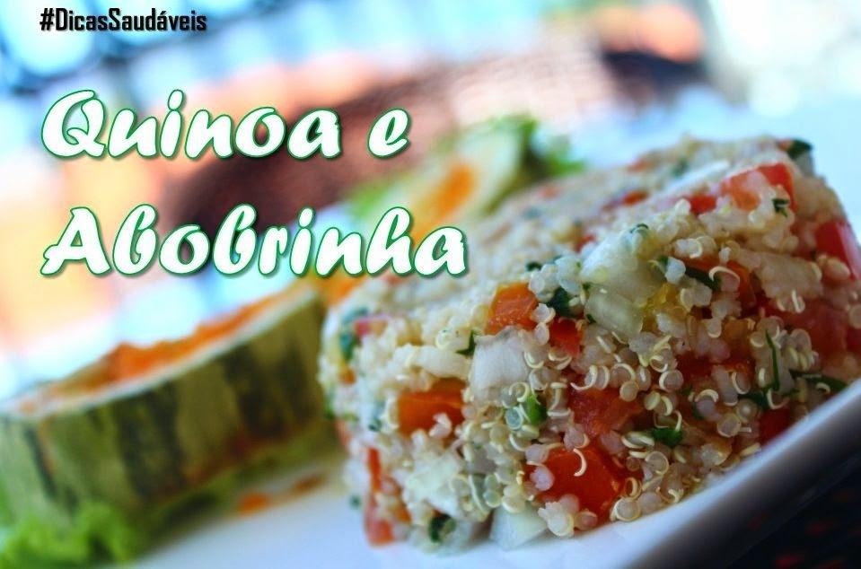 Dicas Saudáveis: Almoço super leve com quinoa e abobrinha