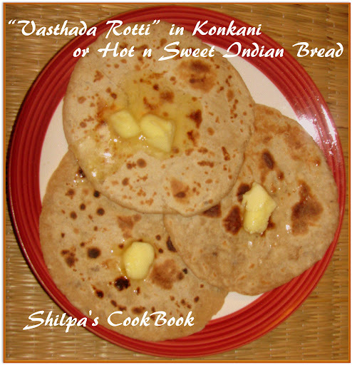 """Vasthada Rotti"" or Hot n Sweet Indian Bread"