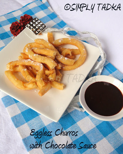 Eggless Churros with Chocolate Syrup- Fusion Dessert for SFC# 4