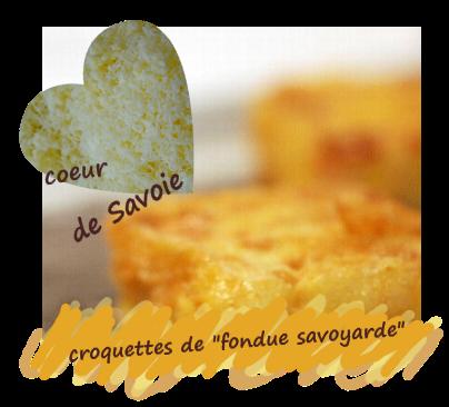 Recette de carrés savoyards frits, croquettes au goût de fondue savoyarde ( Savoie)