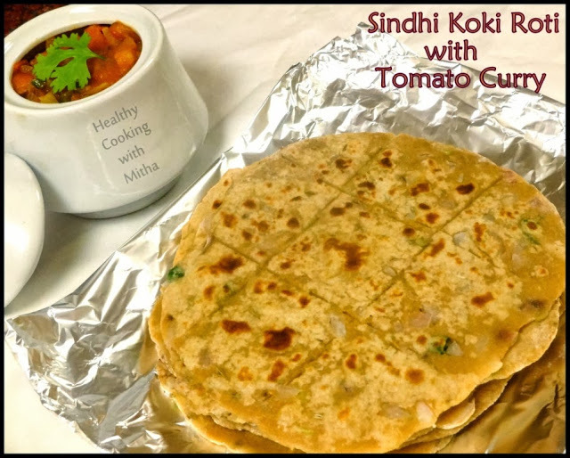 Sindhi Koki Roti with Tomato Curry
