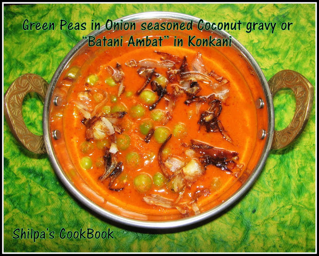 """Batani Ambat"" or Green Peas in Onion seasoned Coconut gravy"