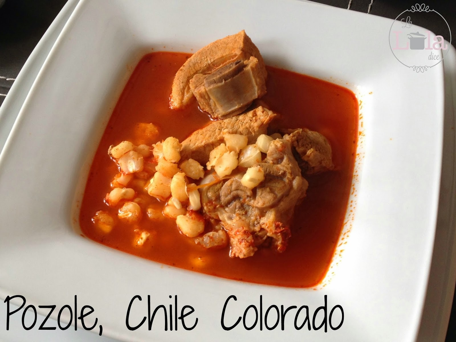 Pozole, Chile Colorado