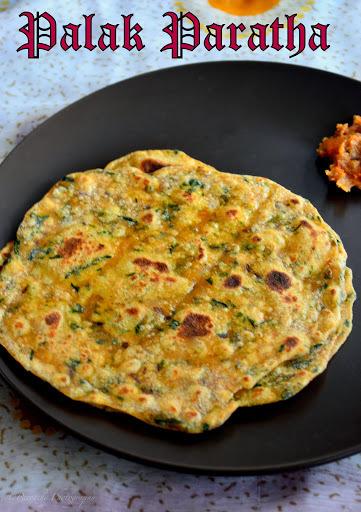 Palak Paratha | Spinach Paratha Recipe