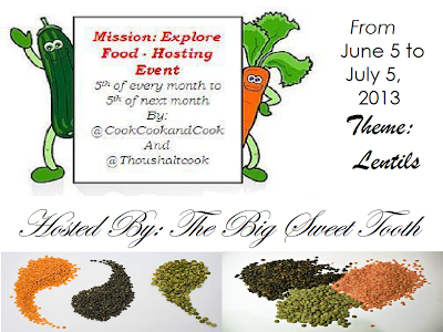 Mission Explore Food: Lentils from June 5 to July 5, 2013 - Roundup!