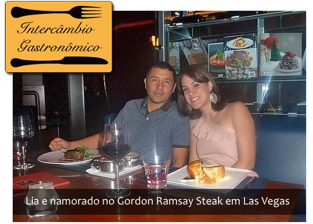 Intercâmbio Gastronômico: Gordon Ramsay Steak Las Vegas