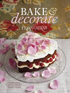 Bake & Decorate by Fiona Cairns