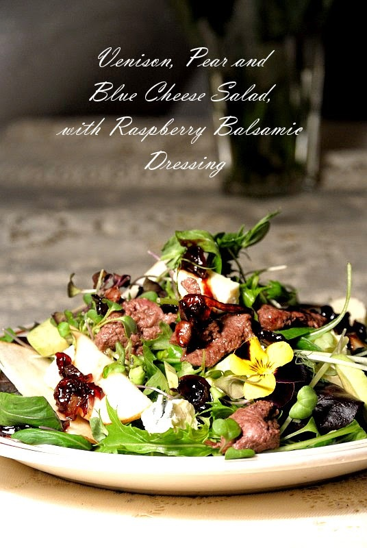 Venison, Blue Cheese and Pear Salad with Balsamic Dressing