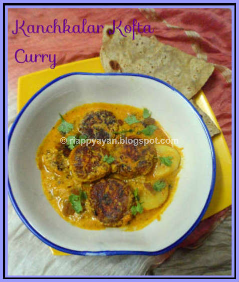 Niramish Kanchkalar Kofta curry/Green Banana Kofta Curry, no onion-no garlic ~ Bengali traditional festive delicacy