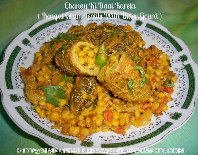 Chanay Ki Daal Karela ( Bengal Gram Lentils With Bitter Gourd ) or Stuffed Bitter Gourd