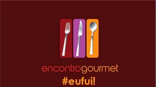 3° Encontro Gourmet de Foodbloggers