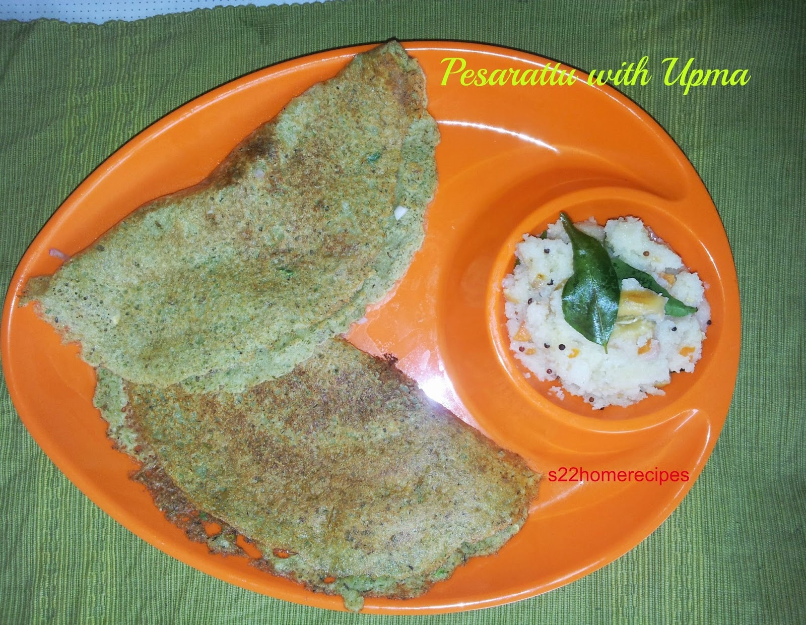 Pesarattu with Upma