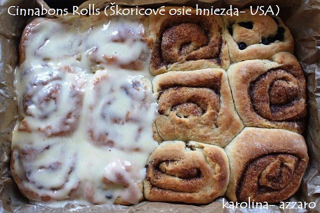 Cinnabons Rolls (Škoricové osie hniezda- USA)