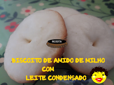 BISCOITO DE AMIDO DE MILHO COM LEITE CONDENSADO