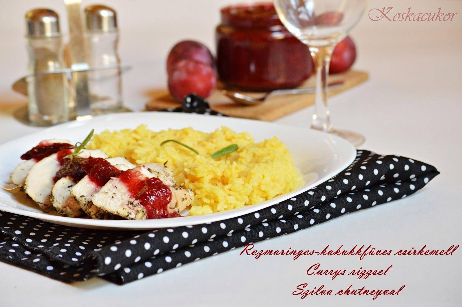 Rozmaringos-kakukkfüves csirkemell, currys basmati rizzsel és szilva chutneyval