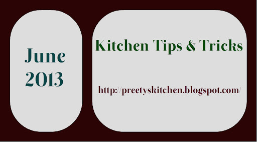 Kitchen Tips & Tricks - June 2013