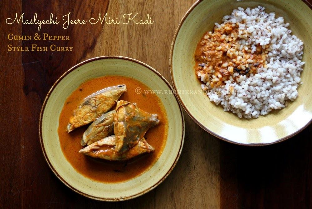 Maslyechi Jeere Miri Kadi - Cumin & Pepper Style Fish Curry