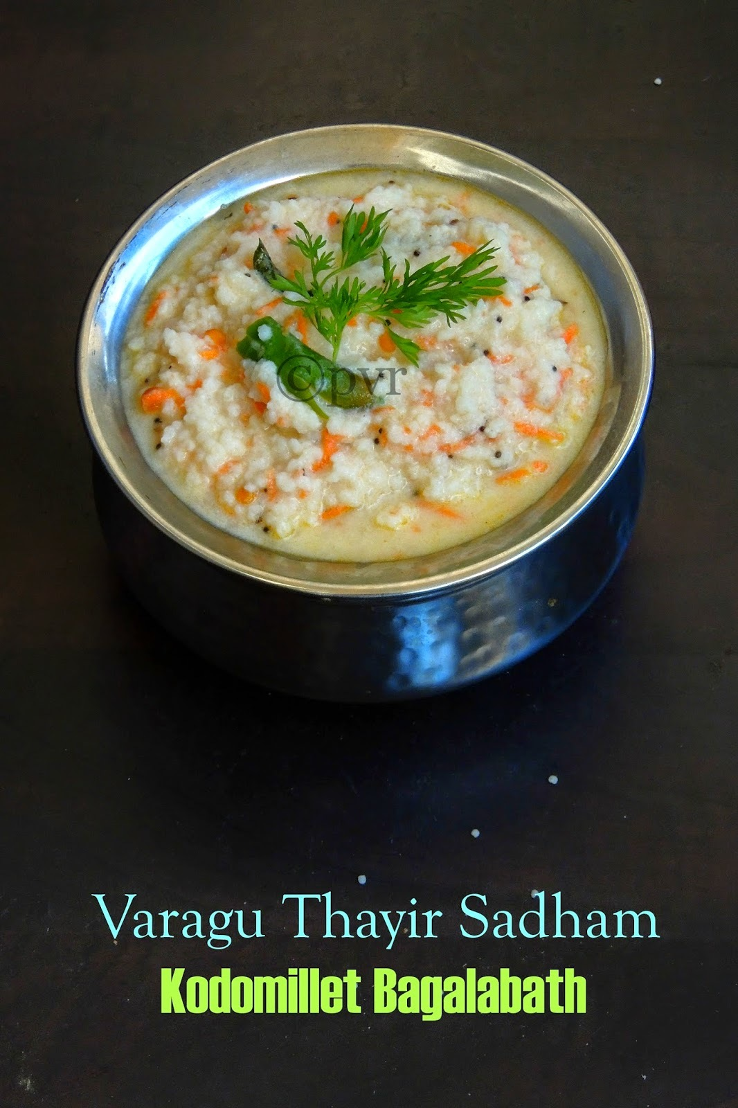 Kodomillet Bagala Bath/Kodomillet Curd Rice/Varagu Thayir Sadham