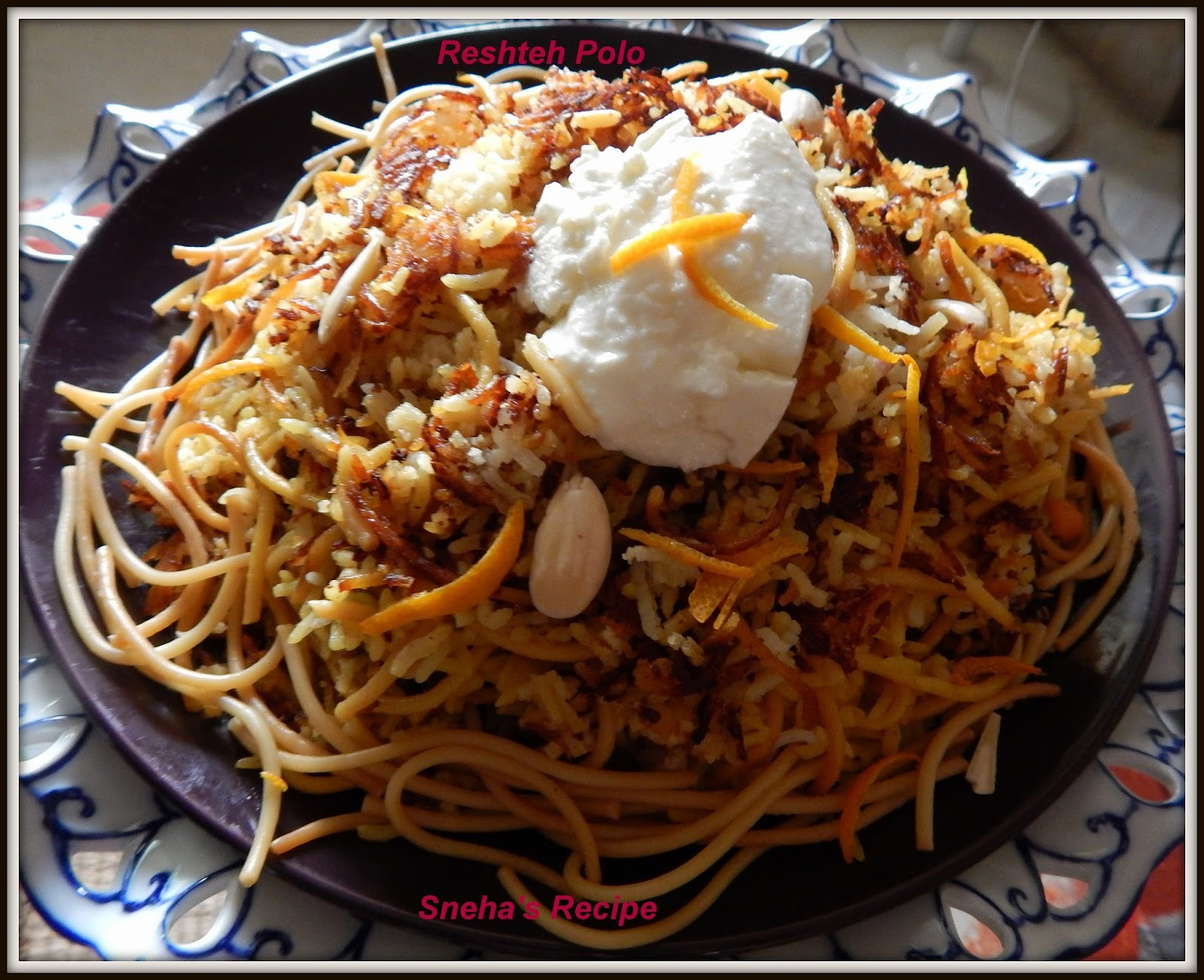 Reshteh Polo - The Persian Pilaf -Persian Rice with Noodles