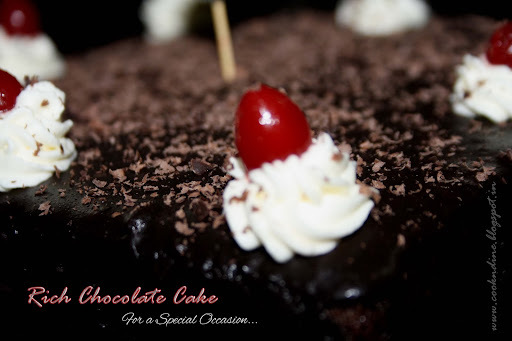 Rich Chocolate Cake...for a special Occasion