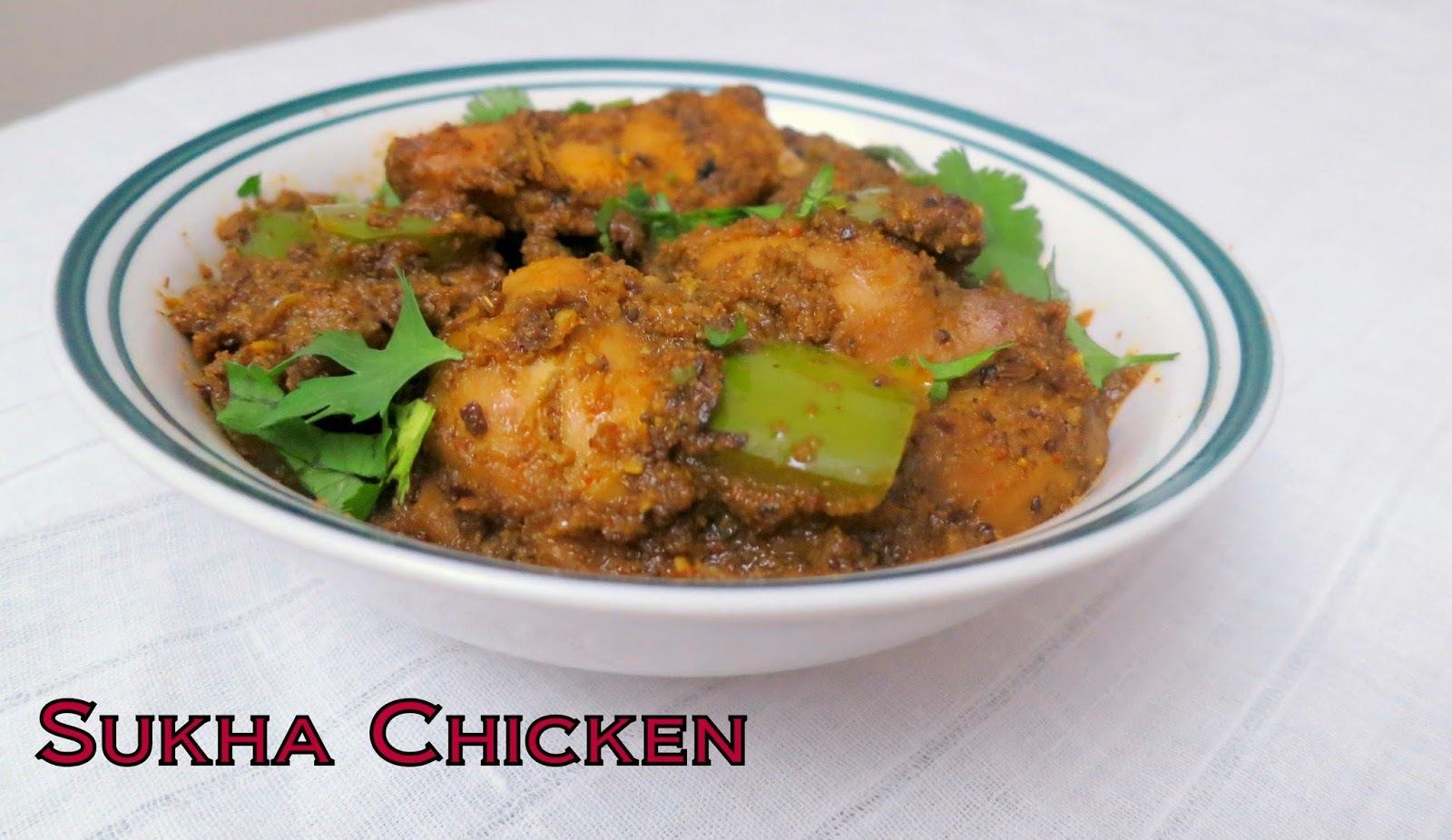 Sukha chicken(Maharashtrian Style)
