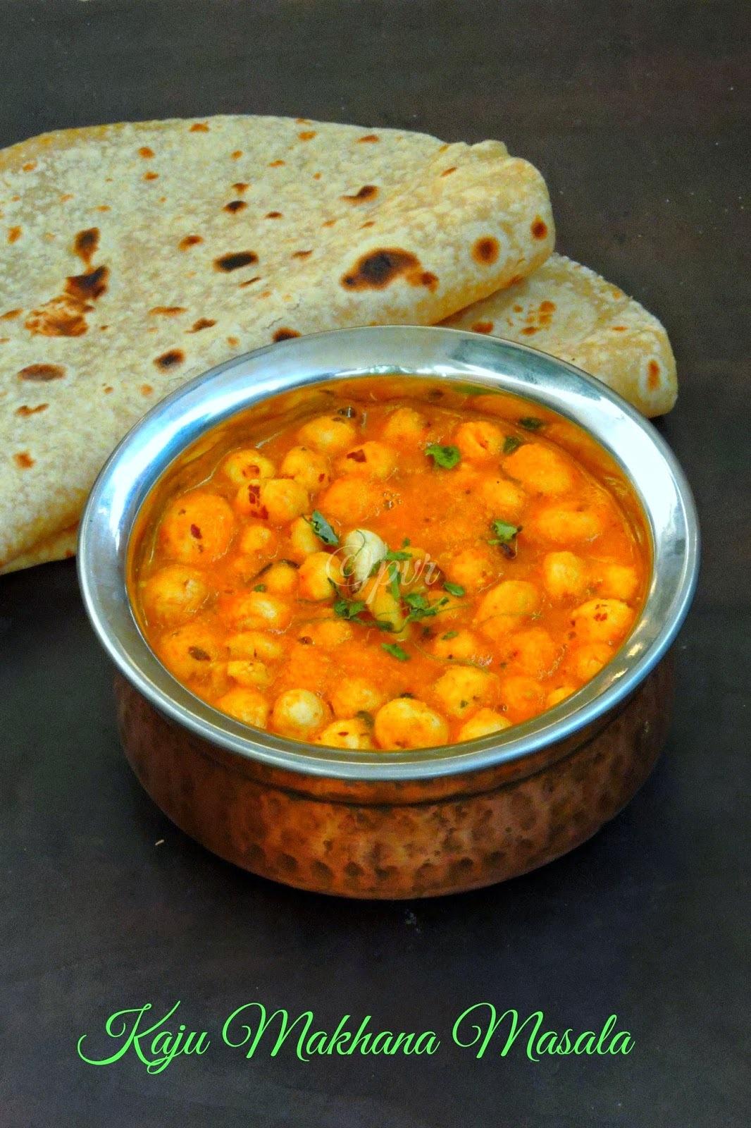 Kaju Makhana Masala/Cashew, Lotus Seeds Masala