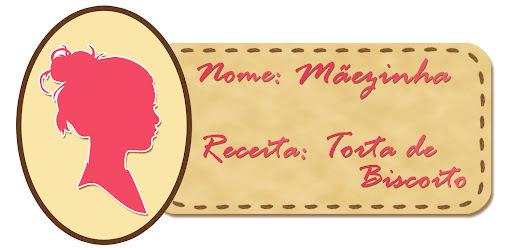 Doces Chefs: Torta de Biscoito da Mãezinha