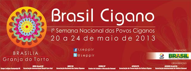 BRASIL CIGANO: I SEMANA NACIONAL DOS POVOS CIGANOS NO BRASIL
