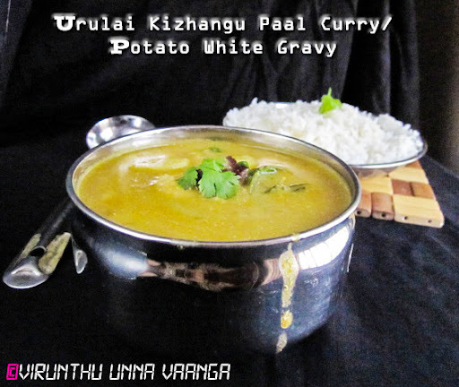 URULAI KIZHANGU PAAL CURRY I POTATO COCONUT GRAVY