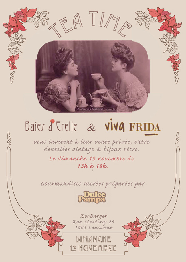 Tea Time con Baies d'Erelle y Viva Frida / Tea Time with Baies d'Erelle and Viva Frida