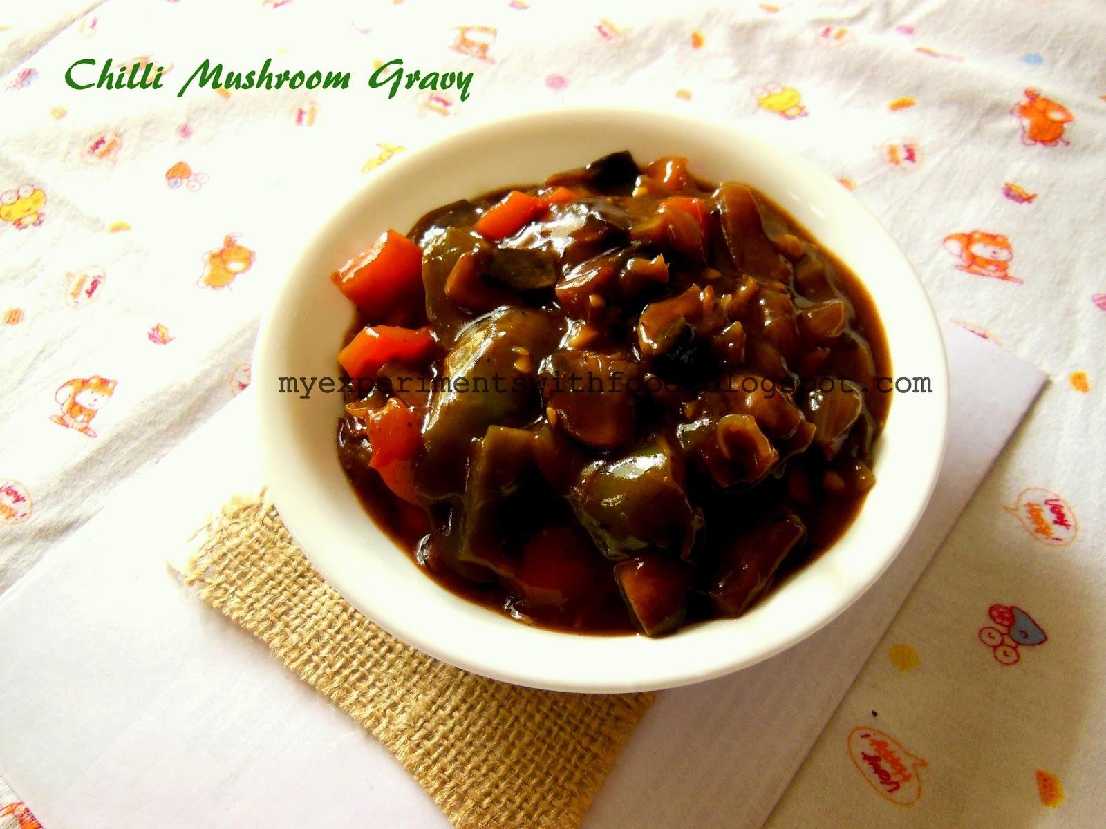 Chilli Mushroom Gravy