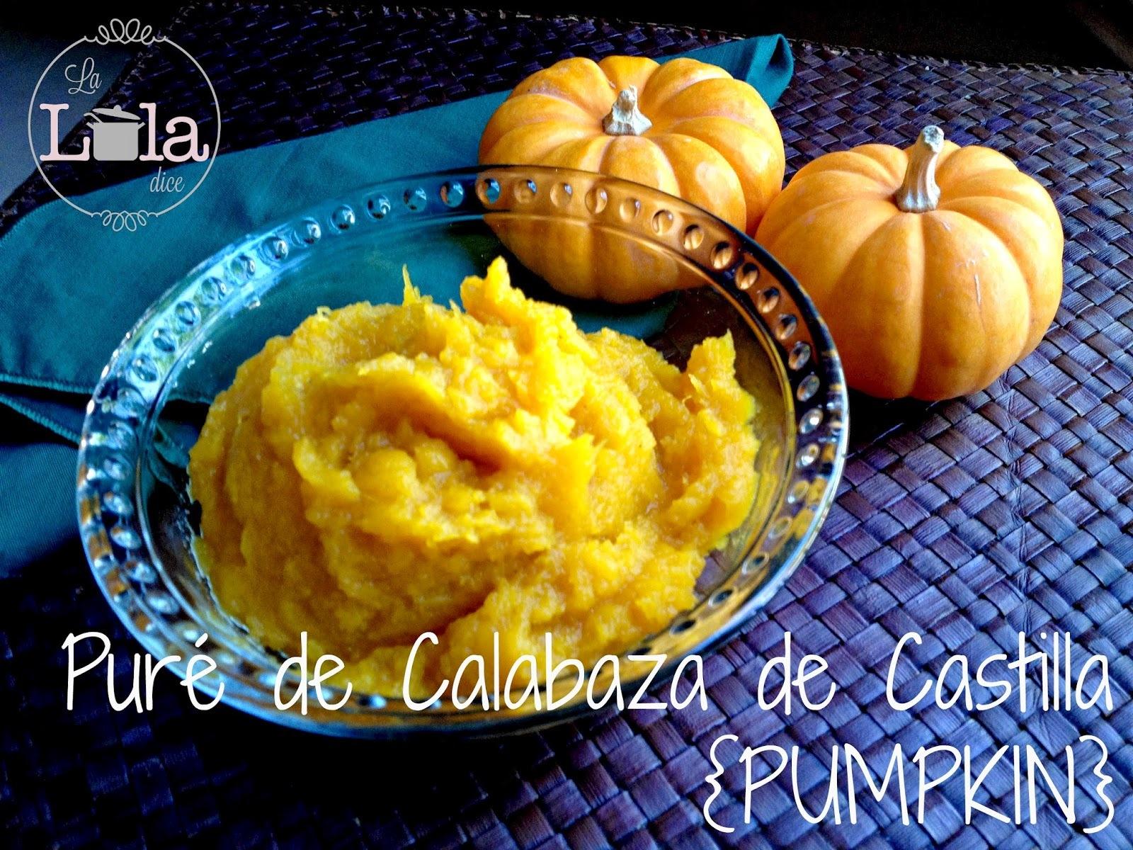 Puré de Calabaza de Castilla, mejor conocida como PUMPKIN