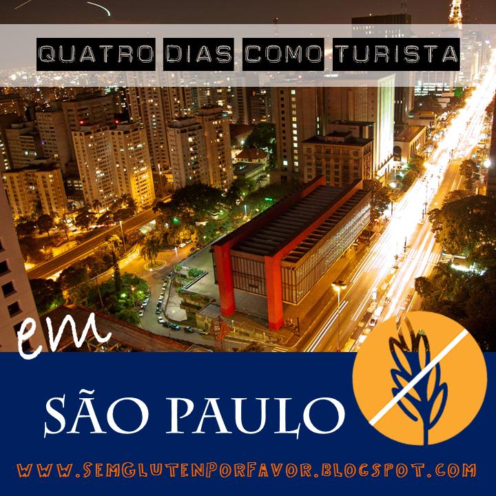 Quatro dias como turista na cidade de São Paulo