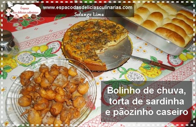 Bolinho de chuva, torta de sardinha e pãozinho caseiro