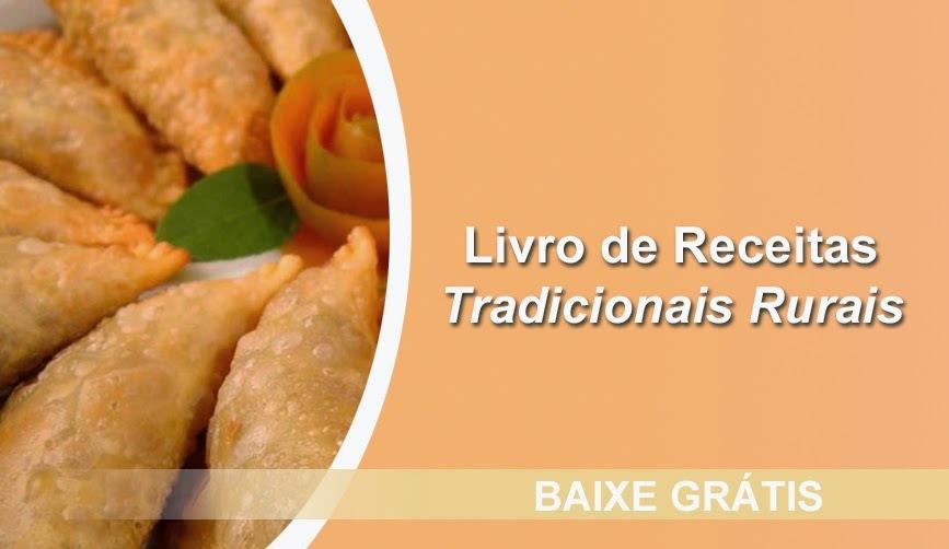 Livro gratis: Receitas Tradicionais Rurais