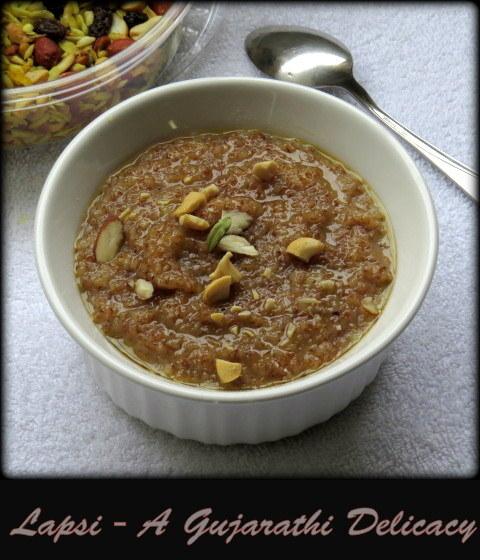 Lapsi - A Gujarati delicacy