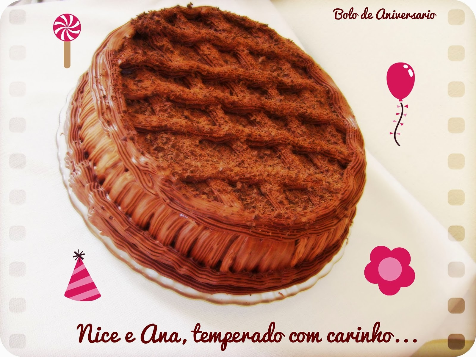 Bolo de Aniversário e Hoje é Meu Niver !!!
