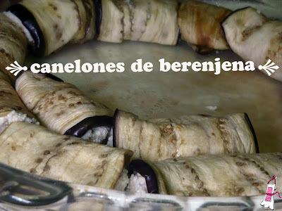 Canelones de berenjena con relleno de ricota y receta de yapa!