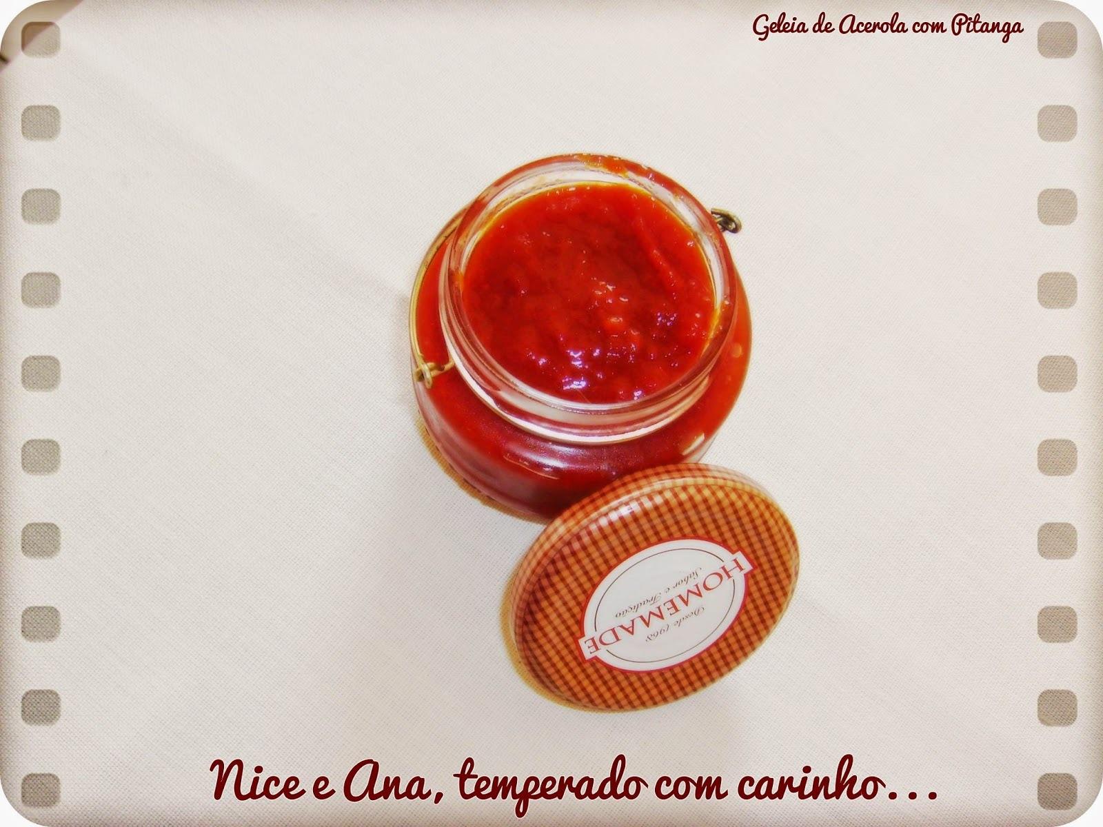 Geléia de Acerola com Pitanga