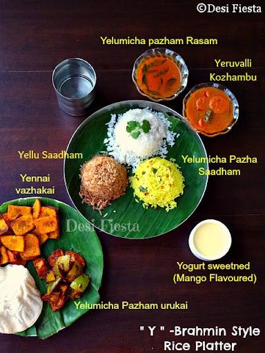 """""""Y""""- Brahmin style Rice Platter (Yelumicham pazham sadham , Yellu saadham, Yeeruvalli Kozhambu, Yelumicham pazham Rasam, Yenna Vazhakai, Yelumicham Pazha Urugai, Yogurt sweetened (Mango flavor))"""