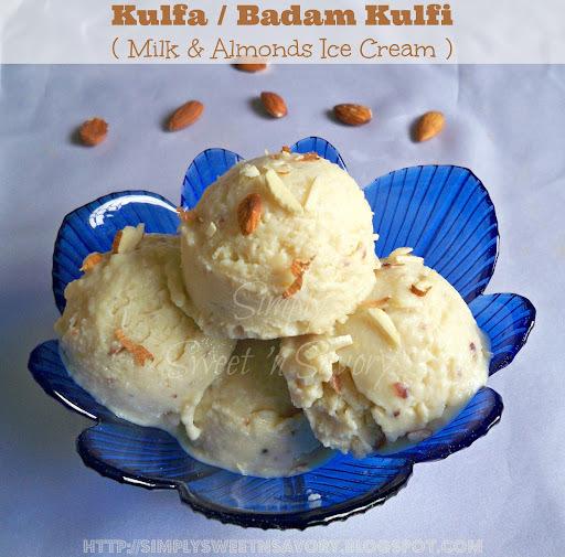 Kulfa / Badam Kulfi ( Milk & Almonds Ice Cream )