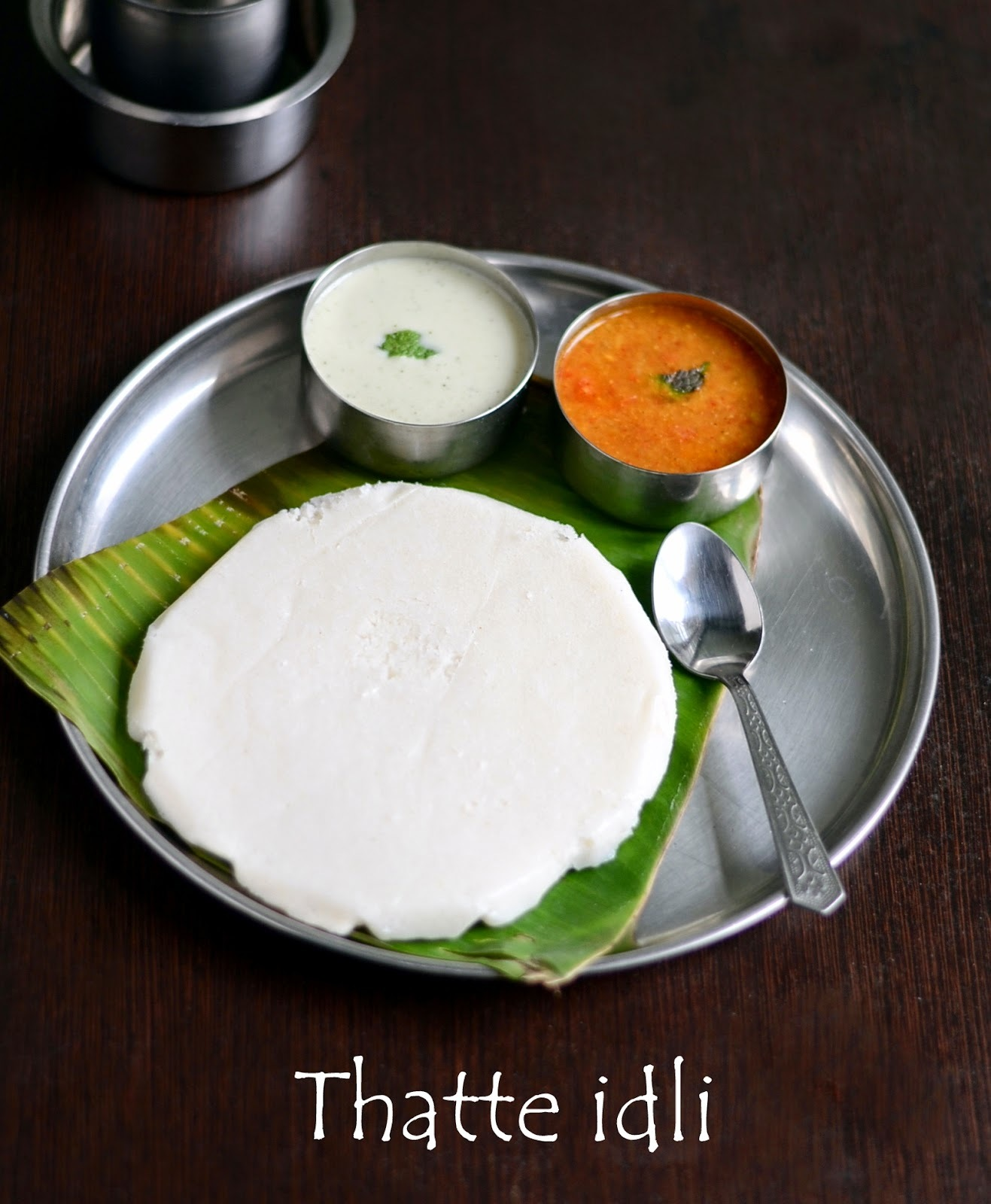 THATTE IDLI/TATTE IDLI RECIPE-KARNATAKA RECIPES