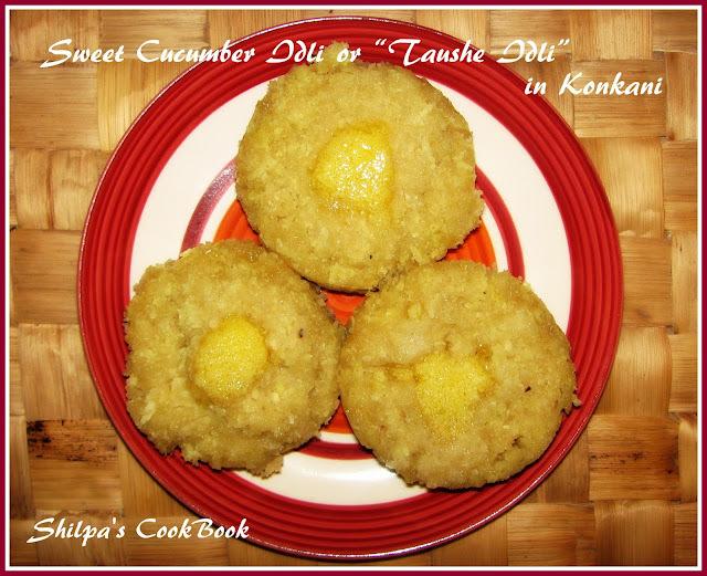 """Sweet Cucumber Idlis or """"Taushe Idli"""" in Konkani"""