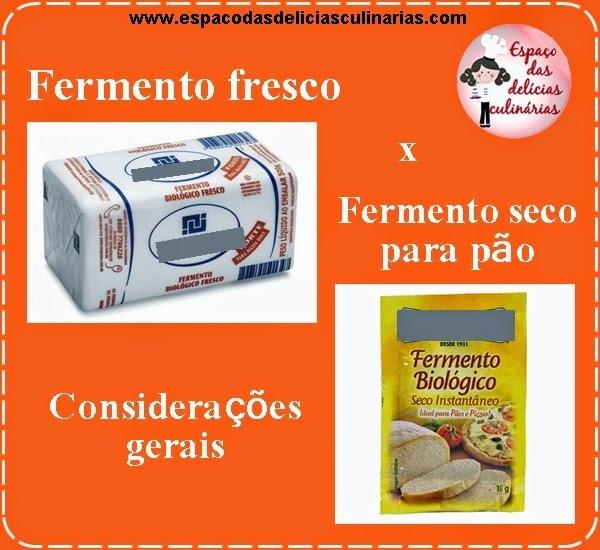 Fermento fresco x fermento seco para pão, considerações gerais