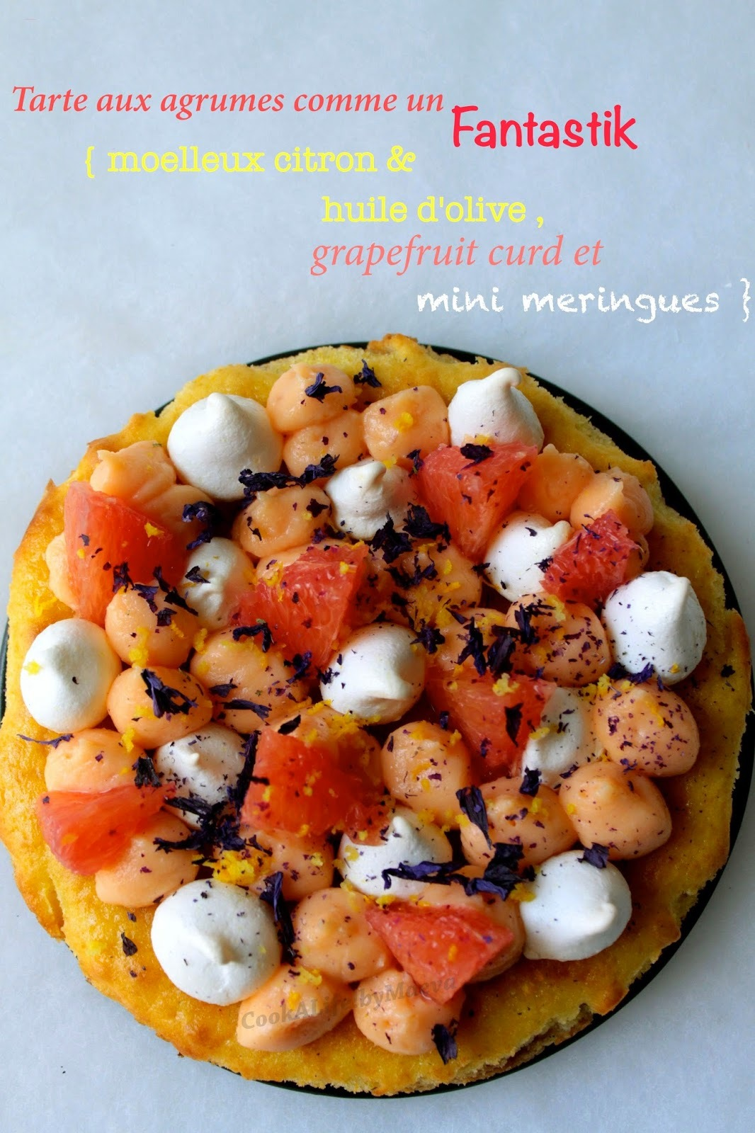 Tarte aux agrumes comme un Fantastik { grapefruit curd, citron, huile d'olive et mini meringues } - Bataille Food #20