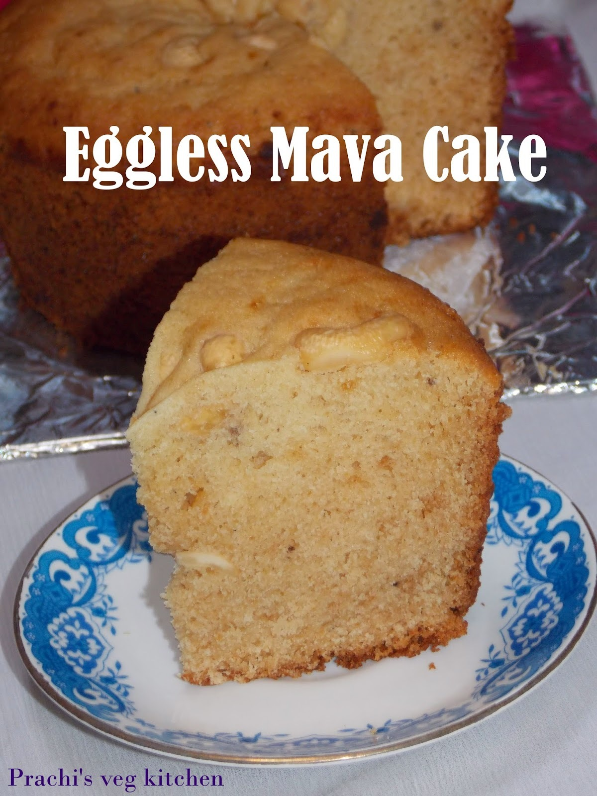 Eggless Mava Cake  | Without Oven