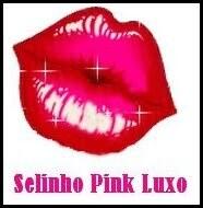 Selinho Pink Luxo