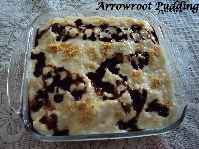 Arrowroot Pudding