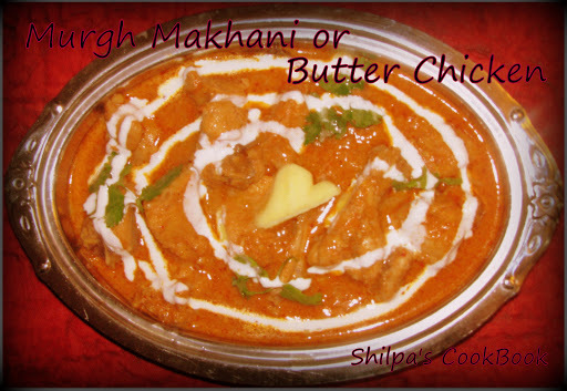 """Murgh Makhani"" or Butter Chicken"